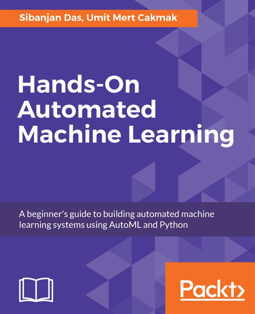 Hands-On Automated Machine Learning