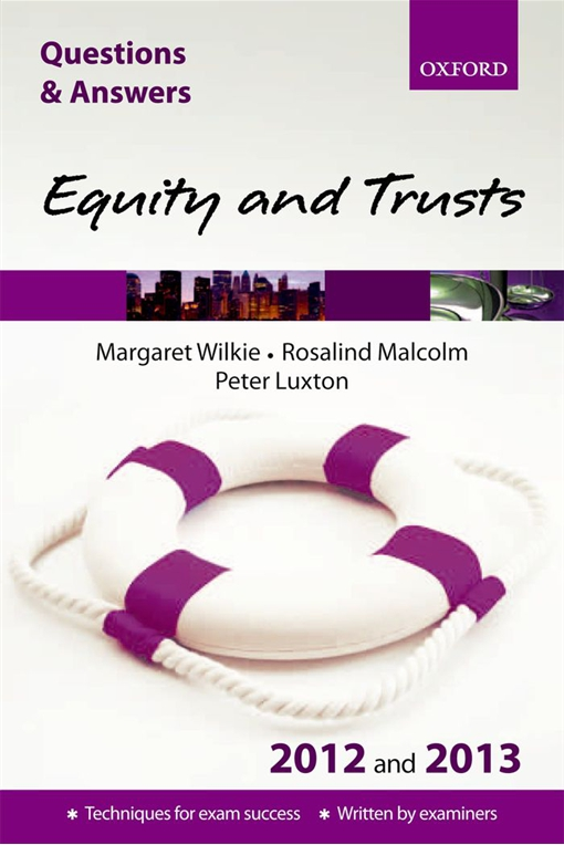 Questions & Answers: Equity and Trusts 2012 and 2013