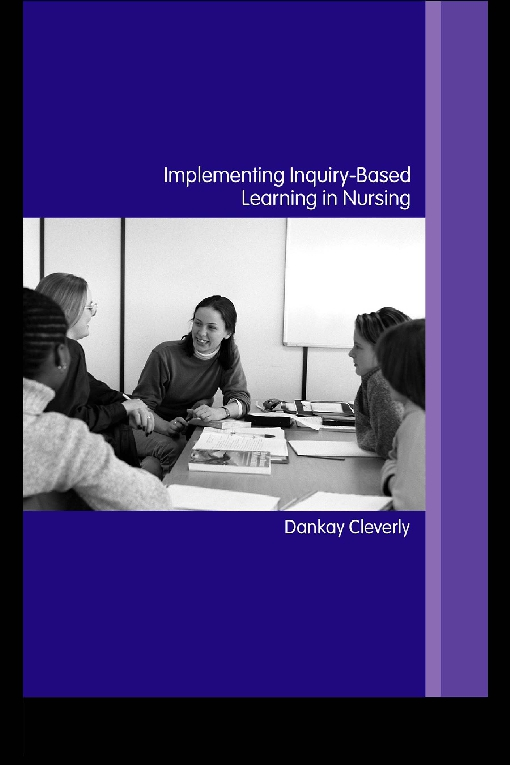 Implementing Inquiry-Based Learning in Nursing