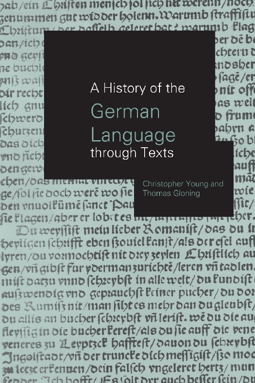 History of the German Language Through Texts