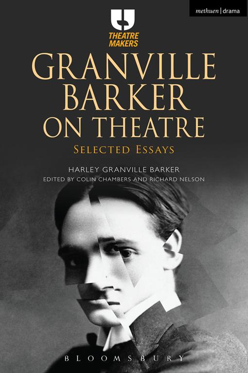 Granville Barker on Theatre