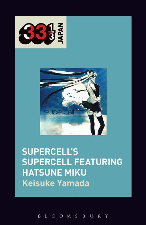 Supercell's Supercell featuring Hatsune Miku