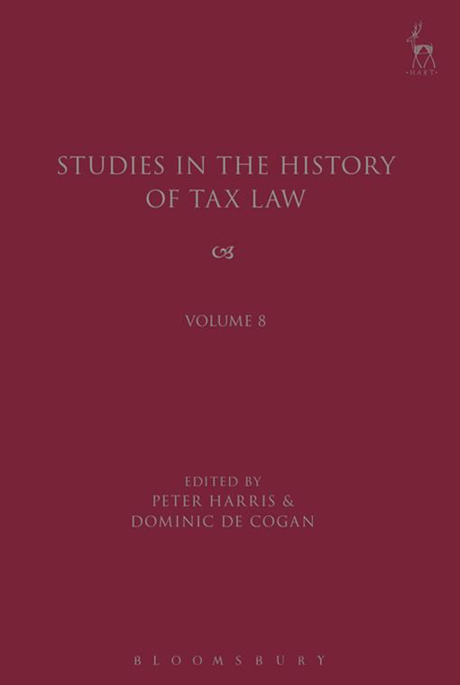 Studies in the History of Tax Law, Volume 8