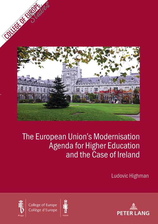 The European Unions Modernisation Agenda for Higher Education and the Case of Ireland