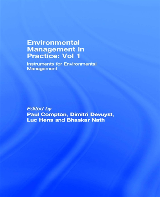 Environmental Management in Practice: Vol 1