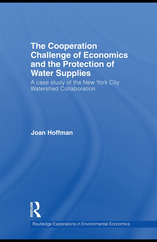 The Cooperation Challenge of Economics and the Protection of Water Supplies