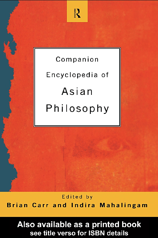 Companion Encyclopaedia of Asian Philosophy