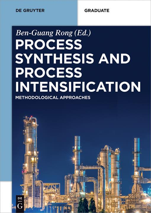 Process Synthesis and Process Intensification