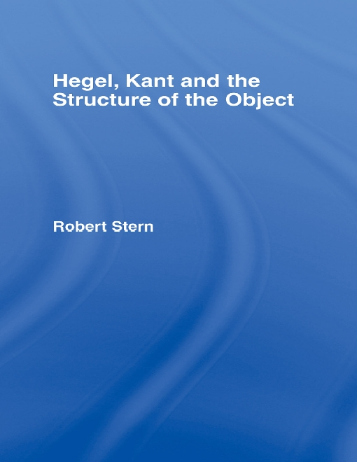 Hegel, Kant and the Structure of the Object