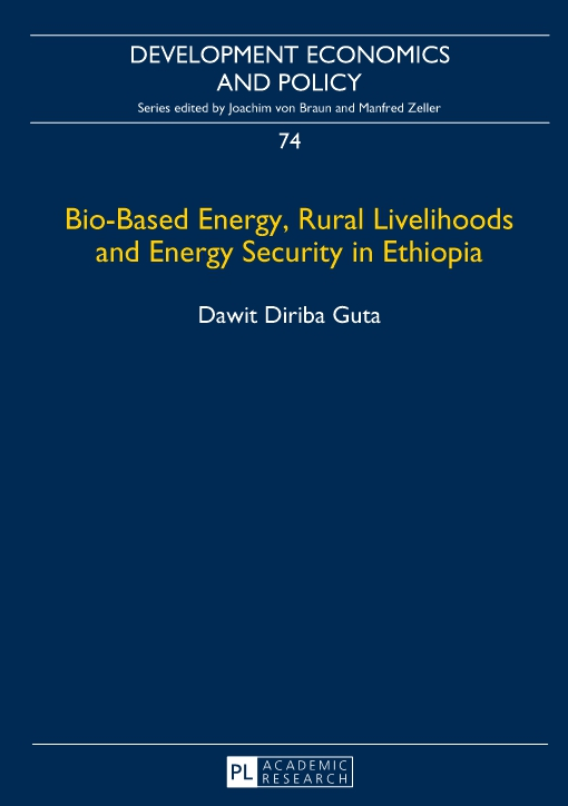 Bio-Based Energy, Rural Livelihoods and Energy Security in Ethiopia
