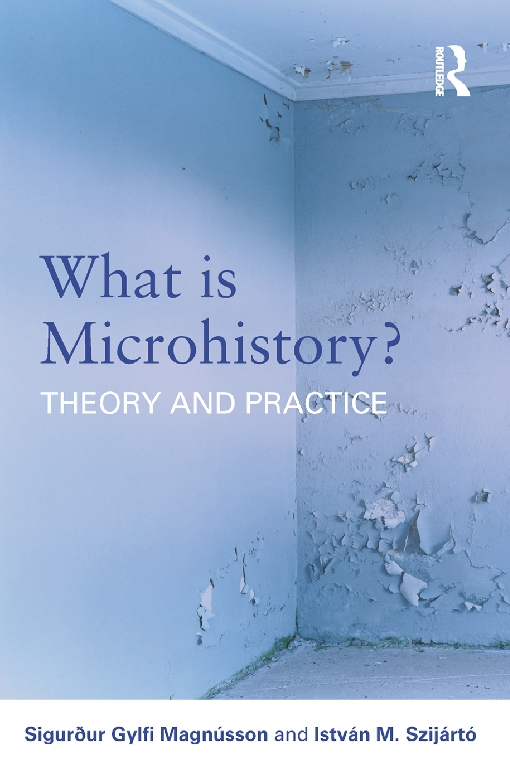 What is Microhistory?
