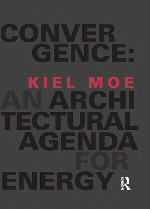 Convergence: An Architectural Agenda for Energy