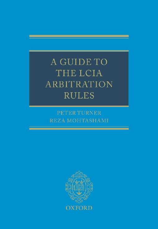 A Guide to the LCIA Arbitration Rules