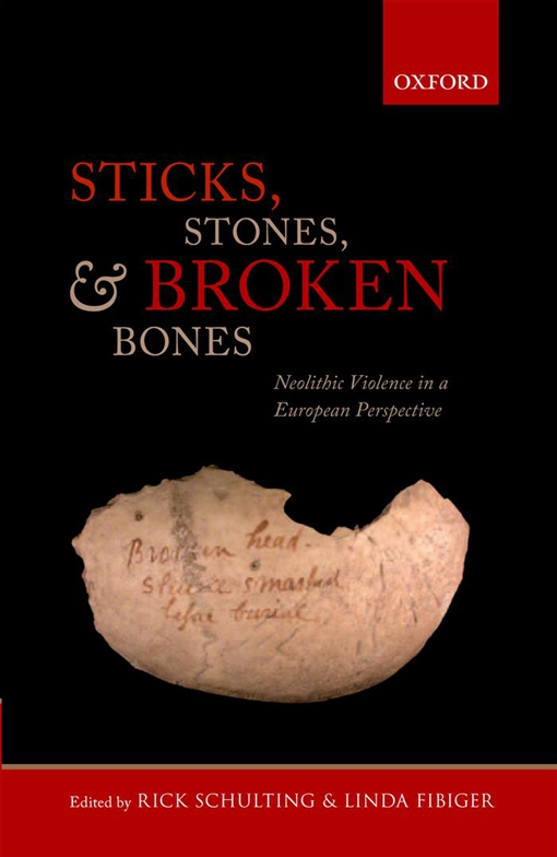 Sticks, Stones, and Broken Bones