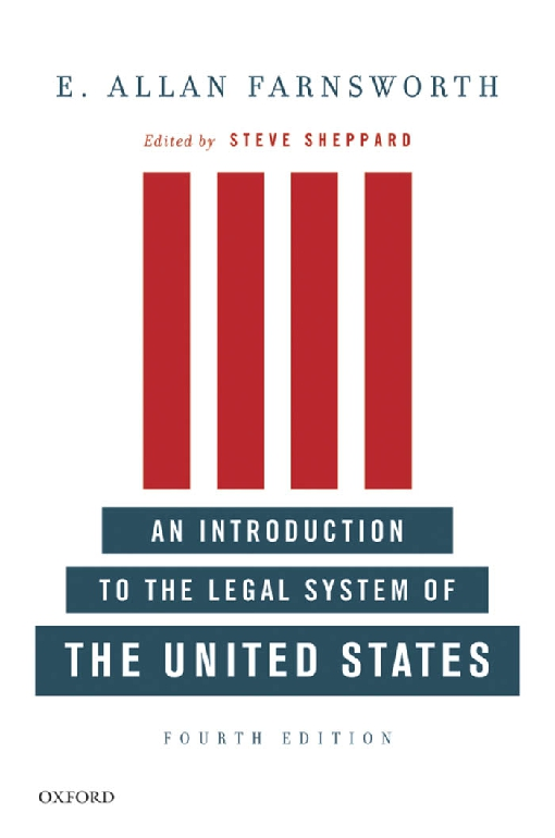 An Introduction to the Legal System of the United States, Fourth Edition
