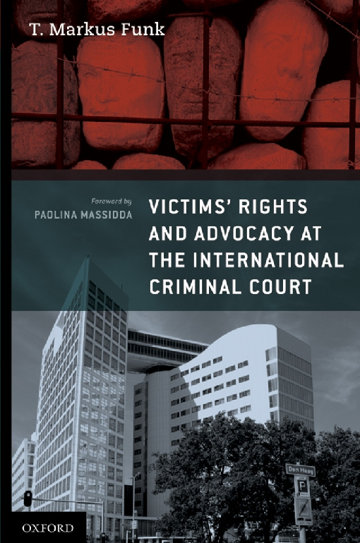 Victims' Rights and Advocacy at the International Criminal Court