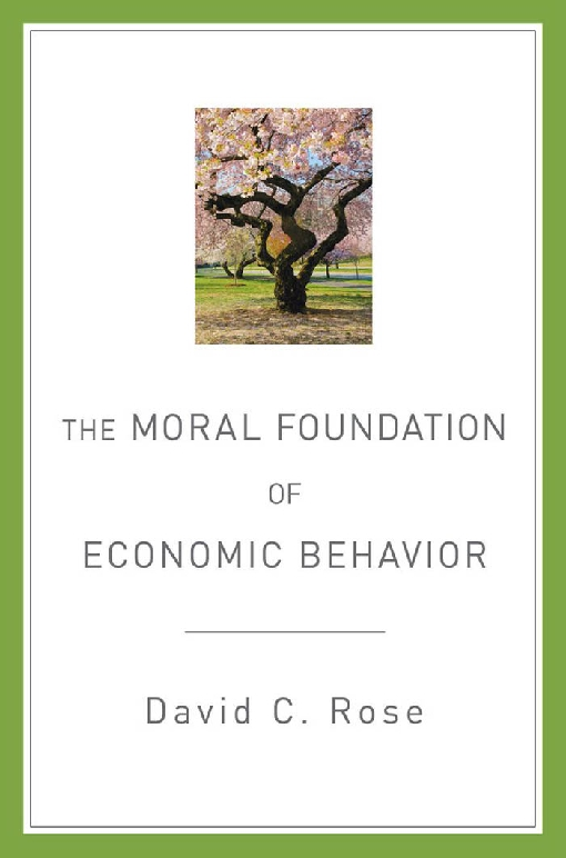 The Moral Foundation of Economic Behavior