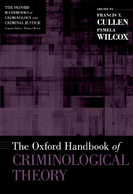 The Oxford Handbook of Criminological Theory