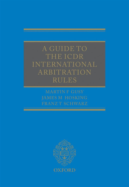 A Guide to the ICDR International Arbitration Rules