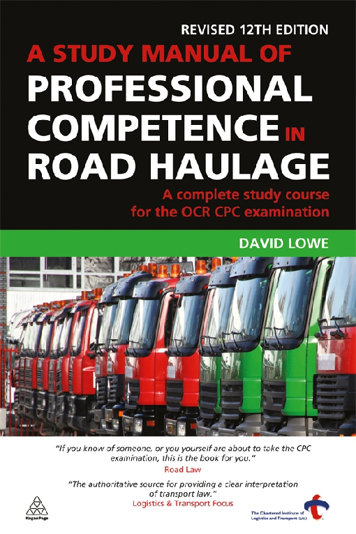 A Study Manual of Professional Competence in Road Haulage
