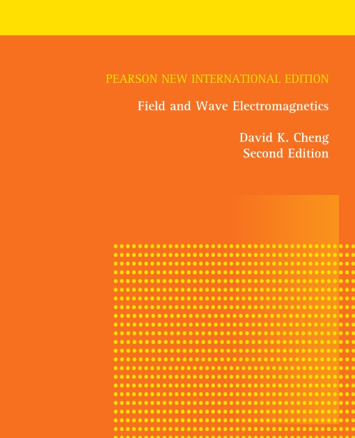 Field and Wave Electromagnetics: Pearson New International Edition