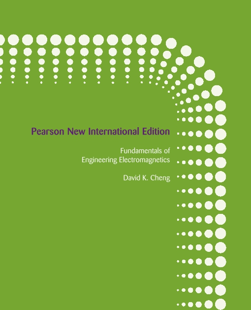 Fundamentals of Engineering Electromagnetics: Pearson New International Edition