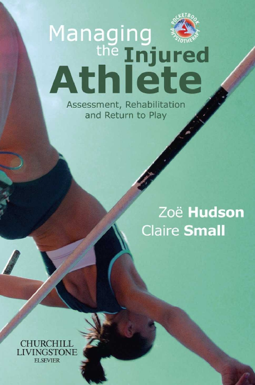 Managing the Injured Athlete E-Book