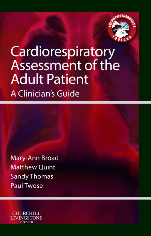 Cardiorespiratory Assessment of the Adult Patient - E-Book