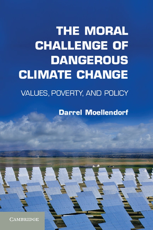 The Moral Challenge of Dangerous Climate Change