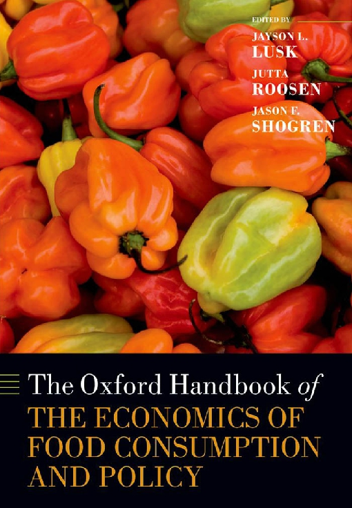 The Oxford Handbook of the Economics of Food Consumption and Policy
