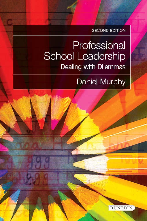 Professional School Leadership - Dealing with Dilemmas