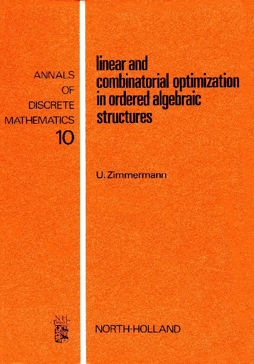 Linear and Combinatorial Optimization in Ordered Algebraic Structures