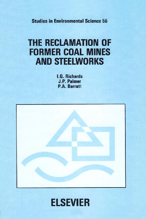 The Reclamation of Former Coal Mines and Steelworks