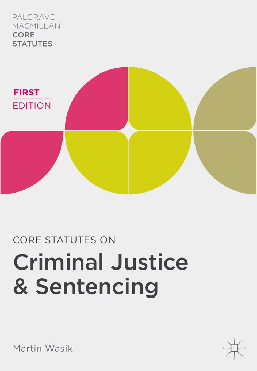 Core Statutes on Criminal Justice & Sentencing
