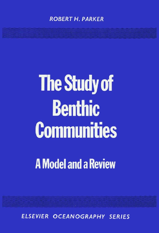 The Study of Benthic Communities