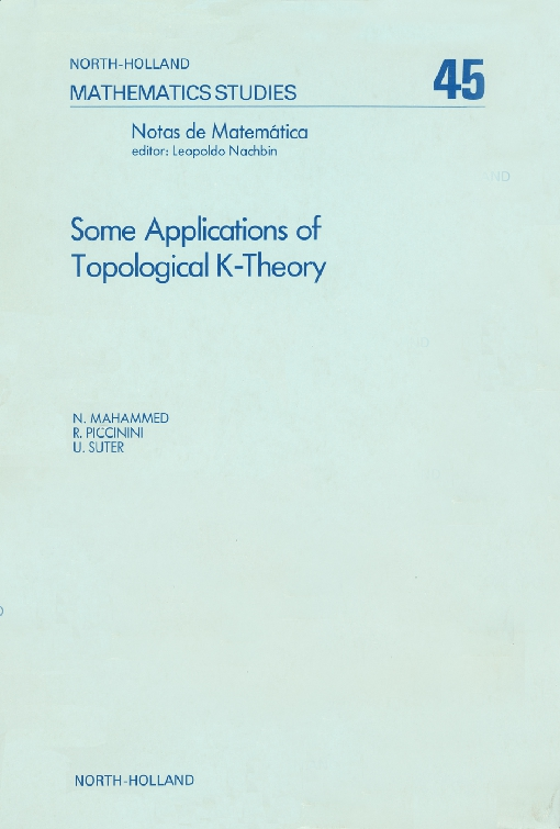 Some Applications of Topological K-Theory