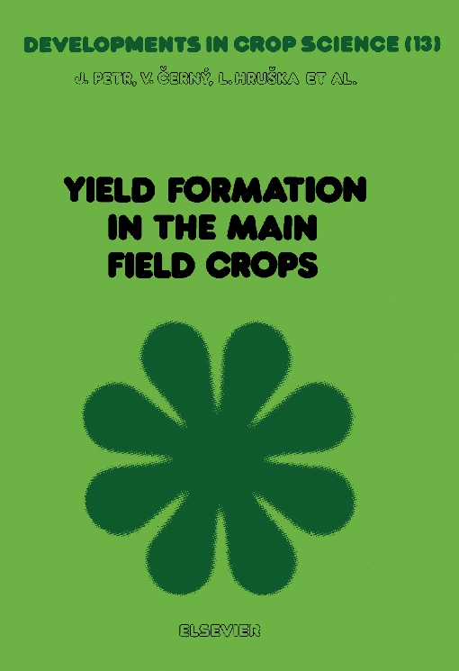 Yield Formation in the Main Field Crops