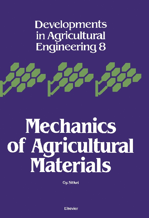 Mechanics of Agricultural Materials