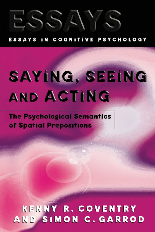 Saying, Seeing and Acting