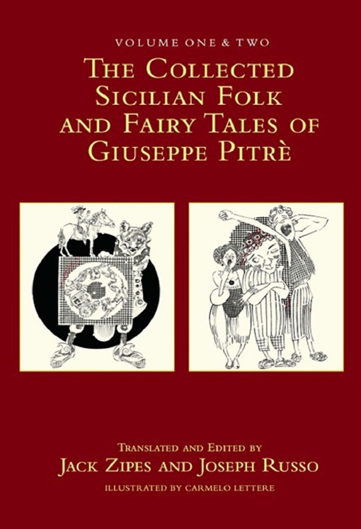 The Collected Sicilian Folk and Fairy Tales of Giuseppe Pitr?