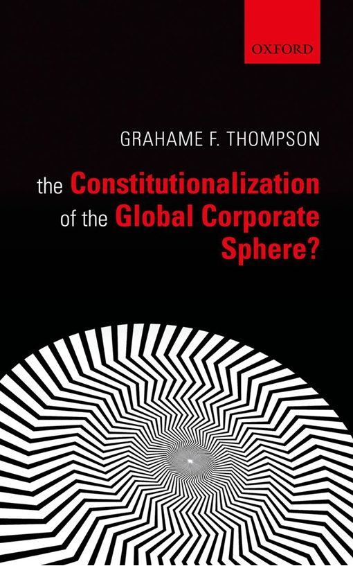 The Constitutionalization of the Global Corporate Sphere?