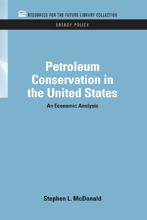 Petroleum Conservation in the United States