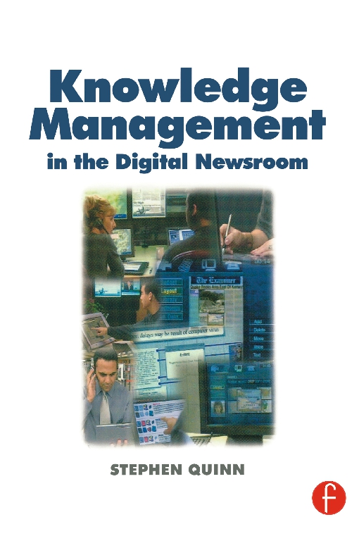 Knowledge Management in the Digital Newsroom