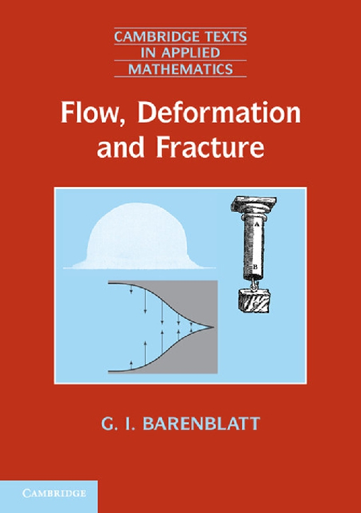 Flow, Deformation and Fracture