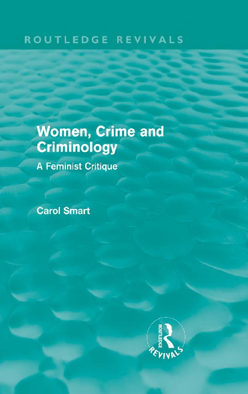 Women, Crime and Criminology (Routledge Revivals)