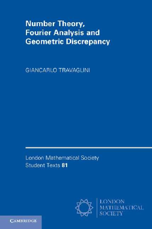 Number Theory, Fourier Analysis and Geometric Discrepancy