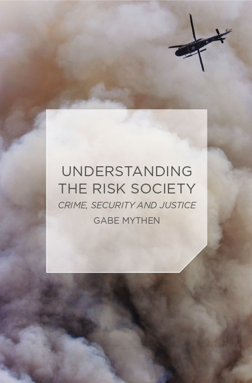 Understanding the Risk Society