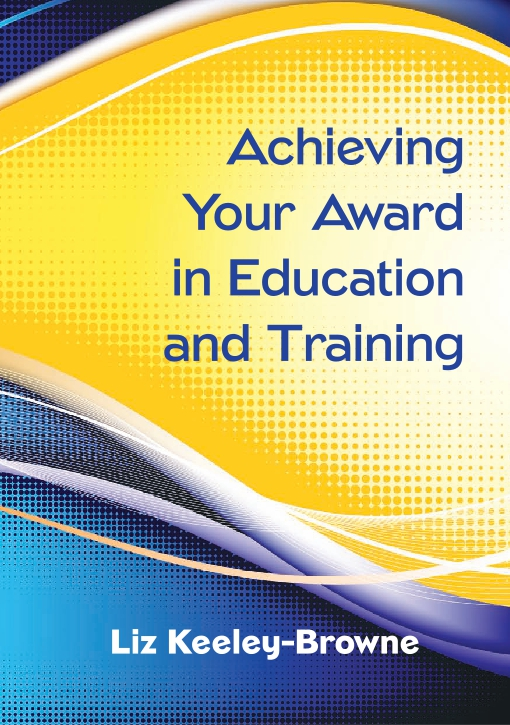 Achieving Your Award In Education And Training