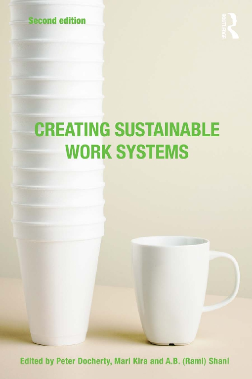 Creating Sustainable Work Systems