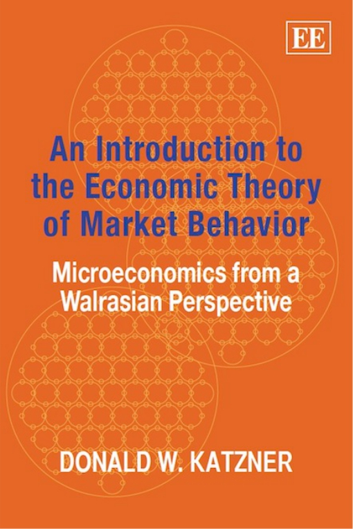An Introduction to the Economic Theory of Market Behavior